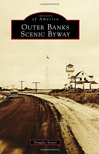 Outer Banks Scenic Byway (Images of America)