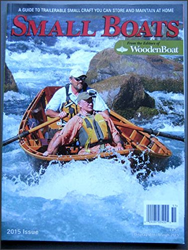 Small Boats 2015 a Guide to Trailerable Small Craft ()