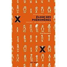 Éloge des phénomènes: Trisomie : un eugénisme d'état - Essais - documents (ESSAIS-DOCUMENT) (French Edition)