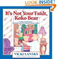 It's Not Your Fault, Koko Bear: A Read-Together Book for Parents and Young Children During Divorce [ITS NOT YOUR FAULT KOKO BEAR] [Paperback]