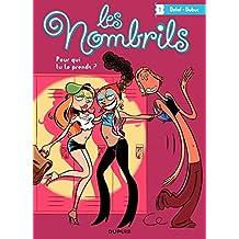 Les Nombrils - Tome 1 - Pour qui tu te prends ? (French Edition)