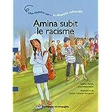 AMINA SUBIT LE RACISME : UNE HISTOIRE SUR LA DIVERSITÉ CULTURELLE