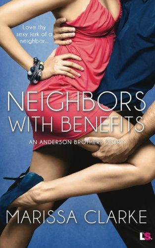 book cover of Neighbors With Benefits