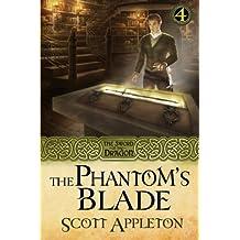 The Phantom's Blade: The Sword of the Dragon Book 4 (Volume 4) by Scott Appleton (2015-11-05)