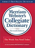 img - for Merriam-Webster's Collegiate Dictionary, 11th Edition book / textbook / text book