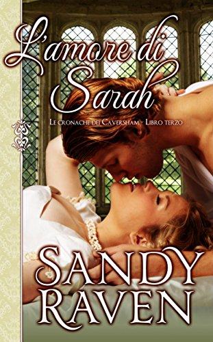 L'amore di Sarah (Le cronache dei Caversham, libro 3) (Italian Edition)