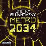 Metro 2034 (Metro 2) | Dmitry Glukhovsky