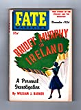 img - for Fate Magazine - True Stories of the Strange and The Unknown / November, 1956. Bridey Murphy in Ireland, special investigation issue (past life regression). Also ghost incidents (London, North Carolina, others), spirit healing, telepathic hypnotism, Benvenuto Cellini's encounter with devils, the Santa Catalina Mountains Mystery Fire book / textbook / text book