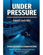 Under Pressure: Diving Deeper with Human Factors