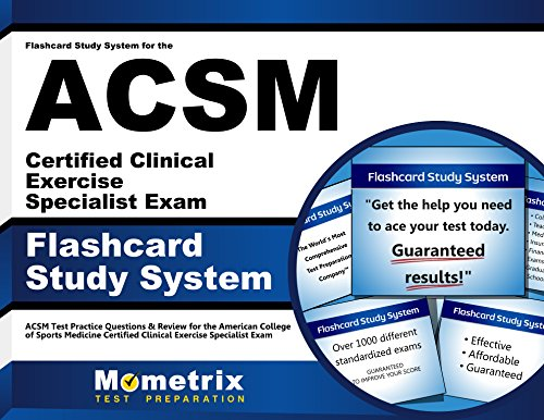 Flashcard Study System for the ACSM Certified Clinical Exercise Specialist Exam: ACSM Test Practice Questions & Review for the American College of ... Clinical Exercise Specialist Exam (Cards)