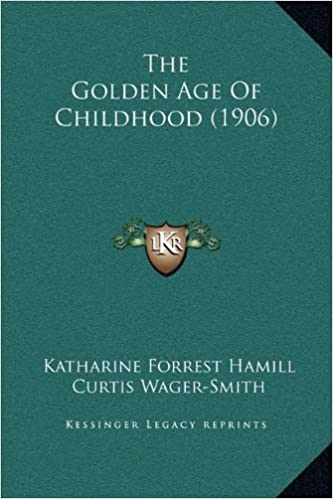 The Golden Age of Childhood (1906)