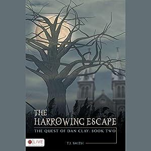 The Harrowing Escape Audiobook