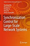 img - for Synchronization Control for Large-Scale Network Systems (Studies in Systems, Decision and Control) book / textbook / text book