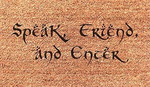 Speak Friend and Enter Funny Doormat Wedding, Anniversary, Birthday, or Housewarming Gift Fun Floor Door Mat