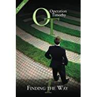 Operation Timothy Classic: Finding the Way (Volume 1)