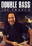 Joe Franco: Double Bass Drumming [Instant Access]