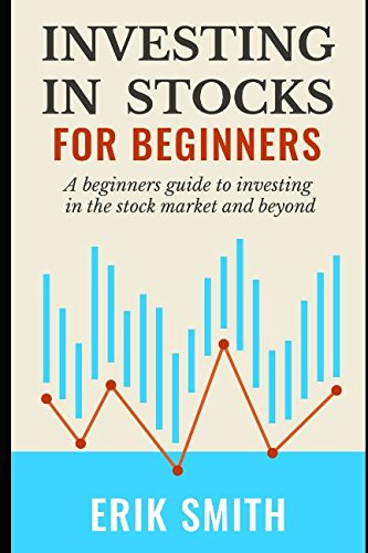 Download Investing In Stocks For Beginners: A beginners guide to investing in the stock market and beyond pdf