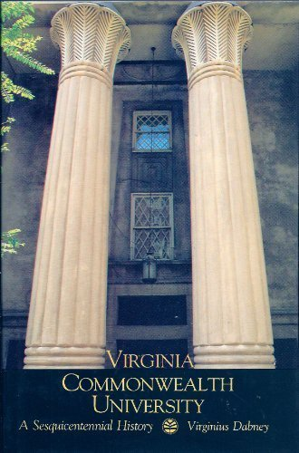 Virginia Commonwealth University: A Sesquicentennial History