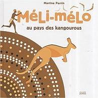 Méli-mélo au pays des kangourous par Martine Perrin