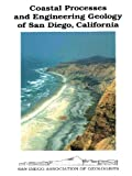 Coastal Processes and Engineering Geology of San Diego, California, , 0916251586