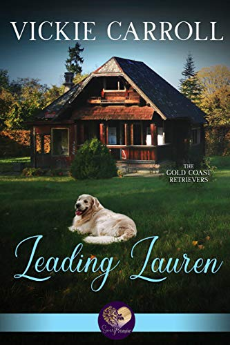 Leading Lauren (Gold Coast Retrievers Book - Sweet Coast