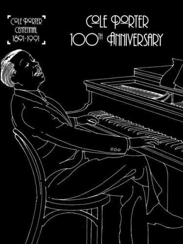 Cole Porter -- 100th Anniversary: Piano/Vocal/Chords