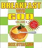 Breakfast with God, Roz Stirling, 055103260X
