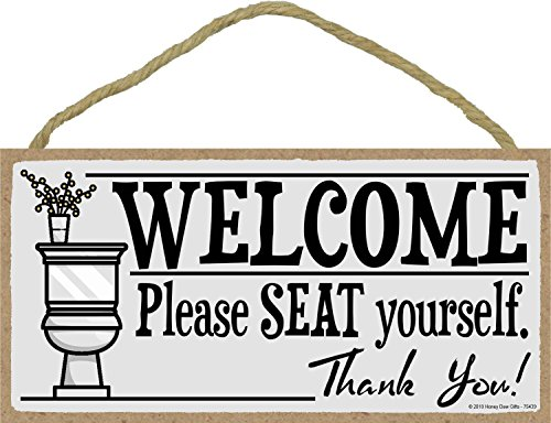 Honey Dew Gifts Welcome Please Seat Yourself - 5 x 10 inch Hanging, Wall Art, Decorative Wood Sign Home Bathroom Decor ()