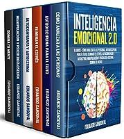 Inteligencia Emocional 2.0: 6 libros - Cómo Analizar a las Personas, Autodisciplina para el Éxito, Eliminar el Estrés,...
