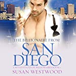 The Billionaire from San Diego: A Thrilling BWWM Billionaire Romance: United States of Billionaires, Book 1 | Susan Westwood