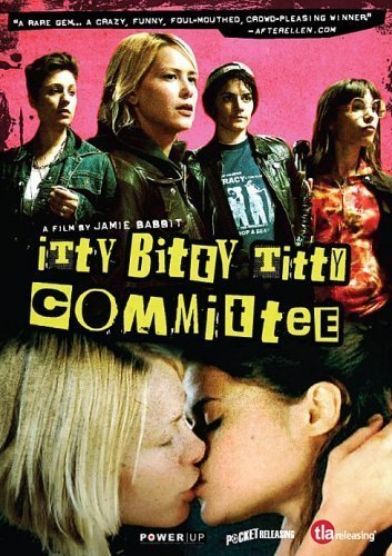 Itty Bitty Titty Committee [2007] [DVD]