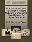 U. S. Supreme Court Transcript of Record Mclaurin V. Oklahoma State Regents for Higher Education, , 1244992356