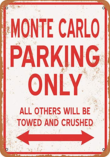 tal Sign - Monte Carlo Parking ONLY - Vintage Look ()
