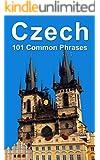 Czech: 101 Common Phrases