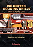 img - for Volunteer Training Drills: A Year of Weekly Drills by Howard Chatterton (1998-01-01) book / textbook / text book
