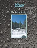 Water and the Forest Service, U. S. Department Forest Service and James, James Sedell, PNW, 1479315036