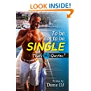 To be or not to be Single?: Part 1
