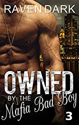 Owned by the Mafia Bad Boy (Book Three)