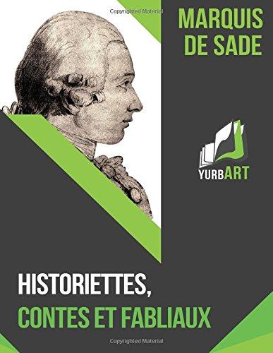 Historiettes, Contes et Fabliaux  [de Sade, Marquis] (Tapa Blanda)