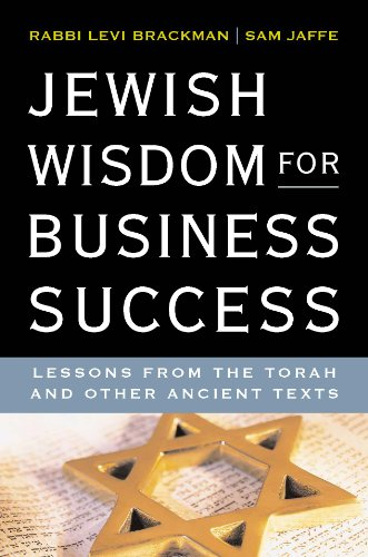 Jewish Astuteness for Business Success: Lessons for the Torah and Other Ancient Texts