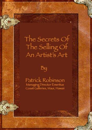 The Selling Of An Artist's Art por Paul Patrick Robinson