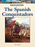 The Spanish Conquistadors, Don Nardo, 142050133X