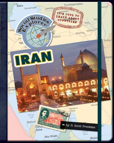 It's Cool to Learn About Countries Iran (Social Studies Explorer - It's Cool to Learn About Countries) PDF