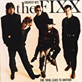The Fixx - One Thing Leads to Another: Greatest Hits