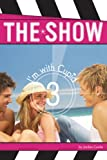 I'm With Cupid #3 (The Show)