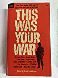 img - for This Was Your War book / textbook / text book