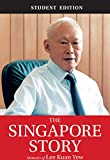 The Singapore Story (Student Edition): Memoirs of