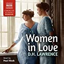 Women in Love Audiobook by D. H. Lawrence Narrated by Paul Slack