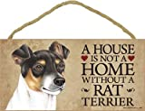 (SJT63993) A house is not a home without a Rat Terrier wood sign plaque 5