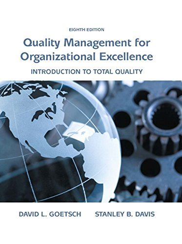 Quality Management for Organizational Excellence Introduction to Total Quality 8th Edition